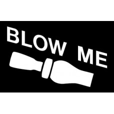 Blow Me Duck Call Wall Decal