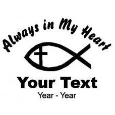 Christian Fish Always in My Heart Decals