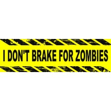 Dont Break For Zombies Wall Sticker