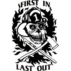 First In Last Out Firefighter Decal